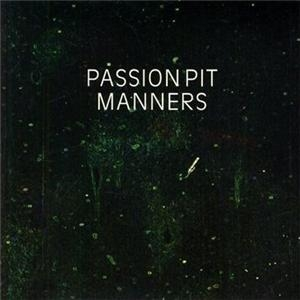 passion pit manners 7034100300 CoS Year End Report: The Top 100 Albums of 09: 25 1