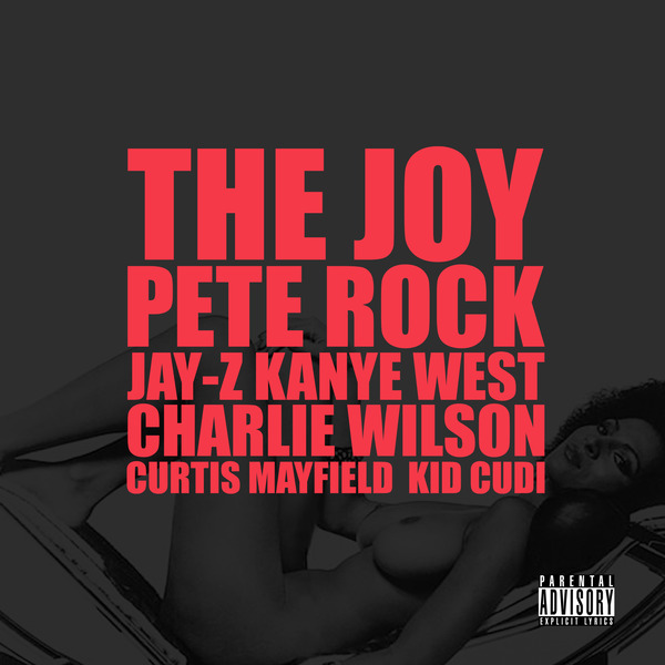 the joy1 Check Out: Kanye West   The Joy (feat. Jay Z, Pete Rock, Curtis Mayfield & Kid Cudi)