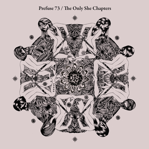 prefuse 73 the only she chapters Prefuse 73 announces guest heavy album, The Only She Chapters