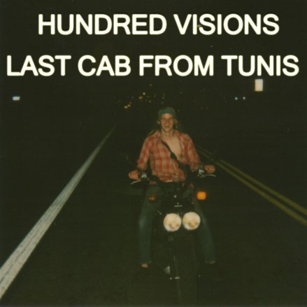 4135696789 1 Check Out: Hundred Visions   Last Cab From Tunis (CoS Premiere)