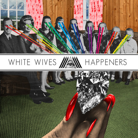 """happeners Video: White Wives   """"Hungry Ghost"""" (CoS Premiere)"""