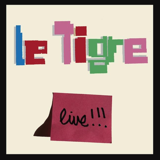 Le Tigre announces live EP: Le Tigre Live!