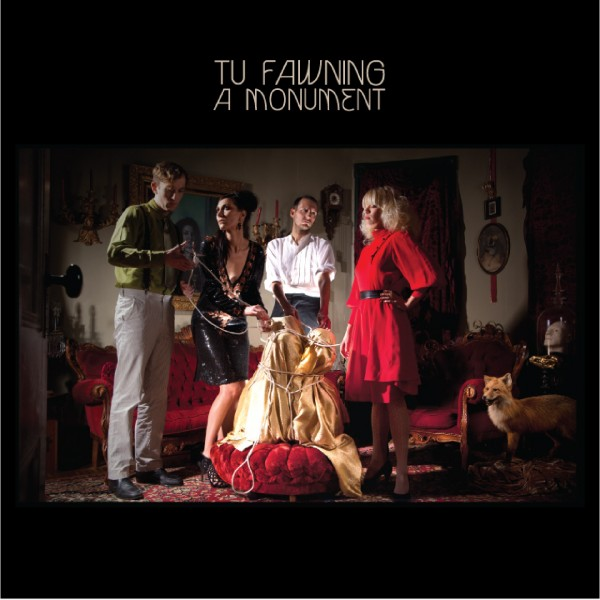 c 2000x2000x301691x1329326673xtu fawning   a monument   album cover e1333051616521 Tu Fawning announces sophomore album: A Monument