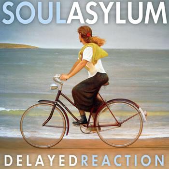 soulasylumdelayedreaction Soul Asylum announces new LP: Delayed Reaction