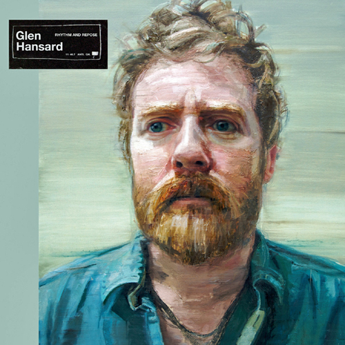 glen hansard rhythm and response Glen Hansard announces debut solo album: Rhythm and Repose