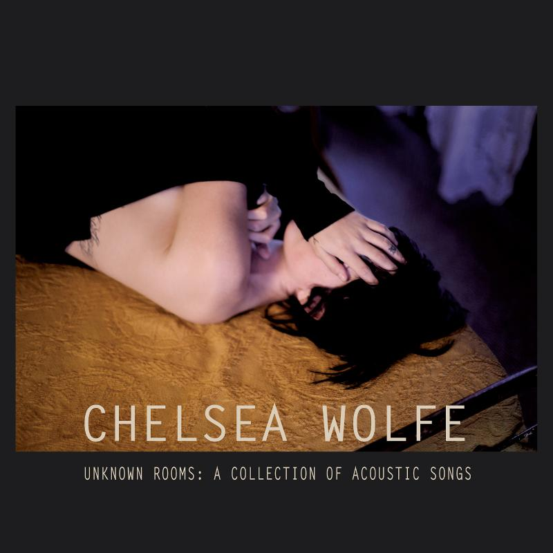 chelseawolfeacoustic New Music: Chelsea Wolfe   The Way We Used To