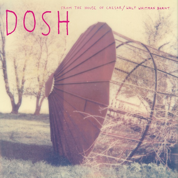 New Music: Dosh   From the House of Caesar (CoS Premeire)