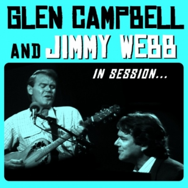 glen campbell jimmy webb e1344923606881 Glen Campbell and Jimmy Webb come together on In Session CD/DVD