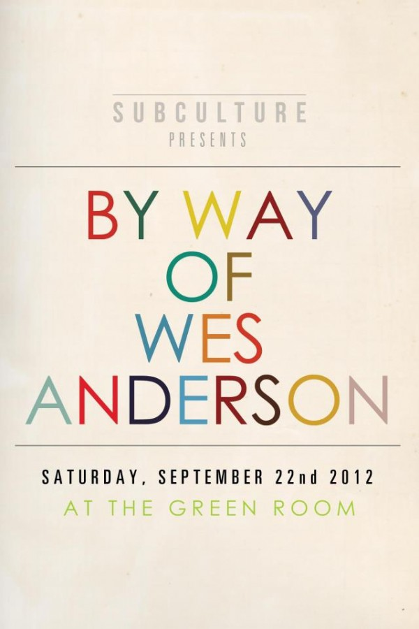 CoS presents By Way of Wes Anderson at Ft. Lauderdales The Green Room (9/22)