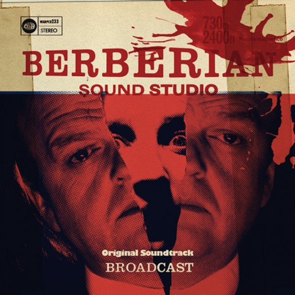 broadcast berberian sound studio e1351698559328 Broadcast soundtrack horror film Berberian Sound Studio