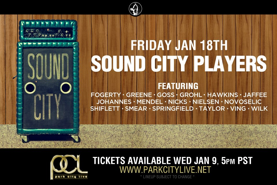 sound city park city Surprise! Dave Grohls Sound City Players lineup is insane