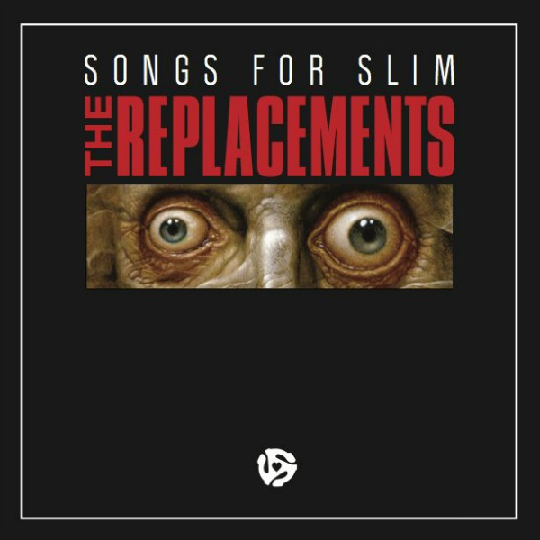 the replacement songs for slim The Replacements reveal title, artwork for reunion EP