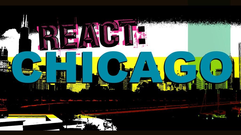 React chicago