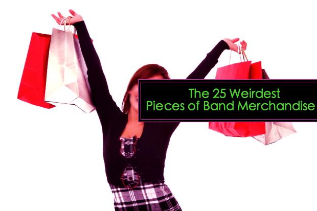 weirdmerch The 25 Weirdest Pieces of Band Merchandise