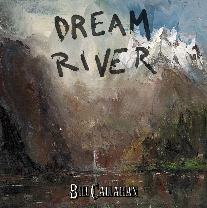 billcallahandreamriver Bill Callahan: Caught in the Reeds with Americas Post Modern Patriot