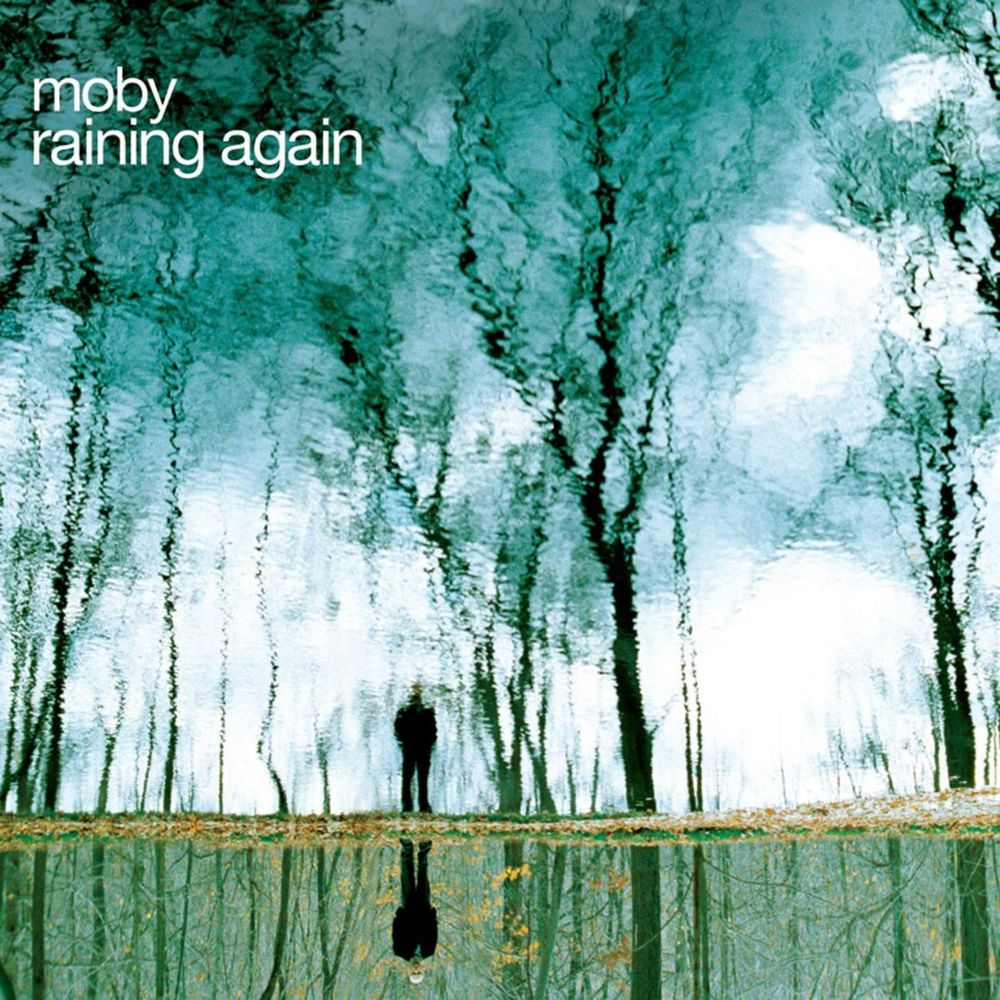 rainingagain Mobys Top 10 Songs