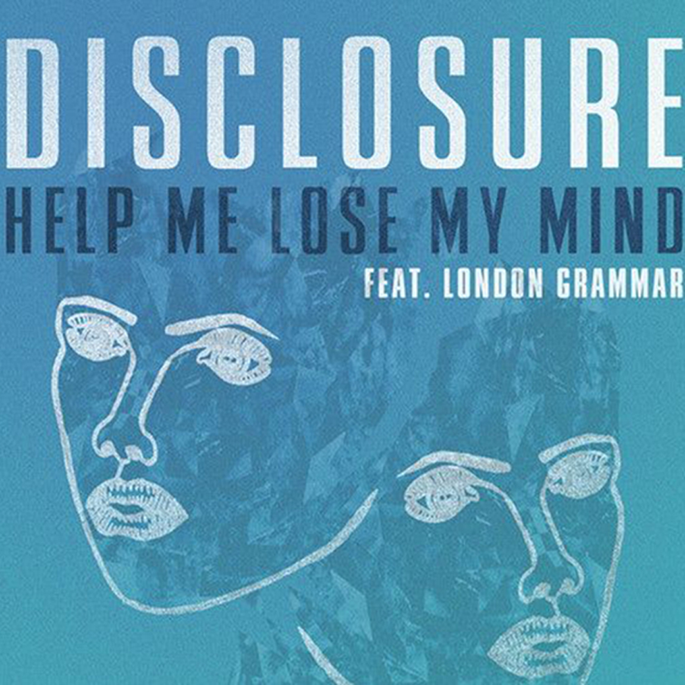 disclosure featuring london grammar help me lose my mind paul woolford remix Top 50 Songs of 2013