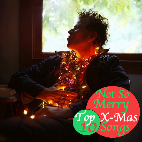 notsomerryxmas Top 10 Not So Merry Christmas Songs