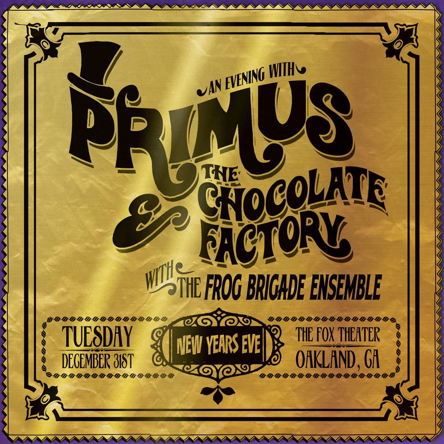 1477499 10151941604564934 1072932059 n Primus and the Chocolate Factory unwraps 2014 at Oaklands Fox Theater