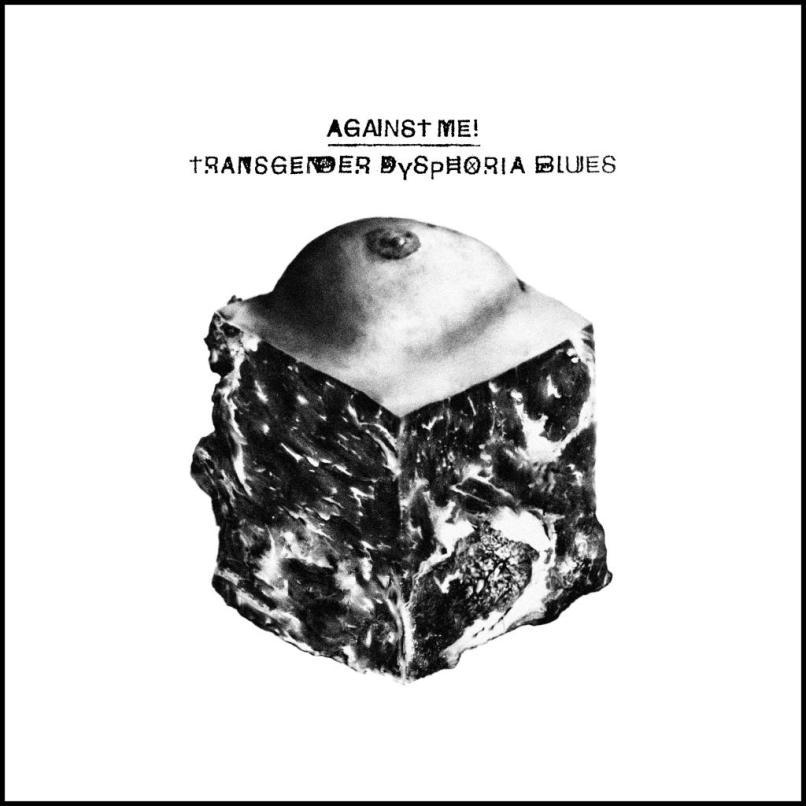 Against Me - transgender-dysphoria-blues