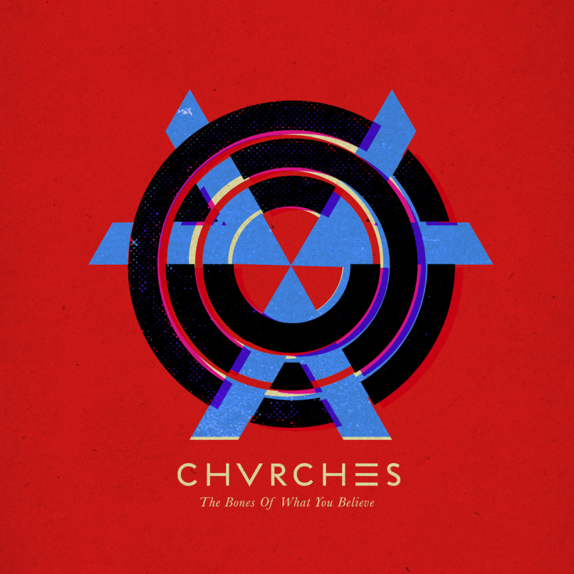 CHVRCHES - The Bones of What You Believe Artwork
