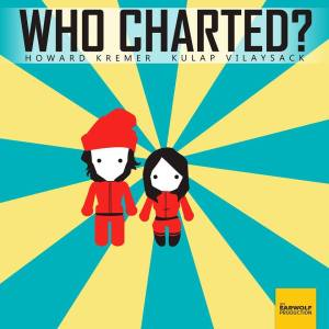 who charted logo Who Charted?s Howard Kremer and Kulap Vilaysack Pick Their Songs of Summah 2014