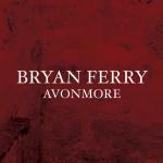 Bryan Ferry Avonmore