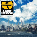Wu-Tang A Better Tomorrow