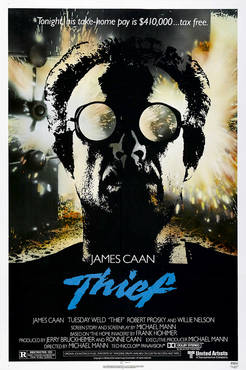 thief 1981 poster Ranking + Dissected: Michael Mann