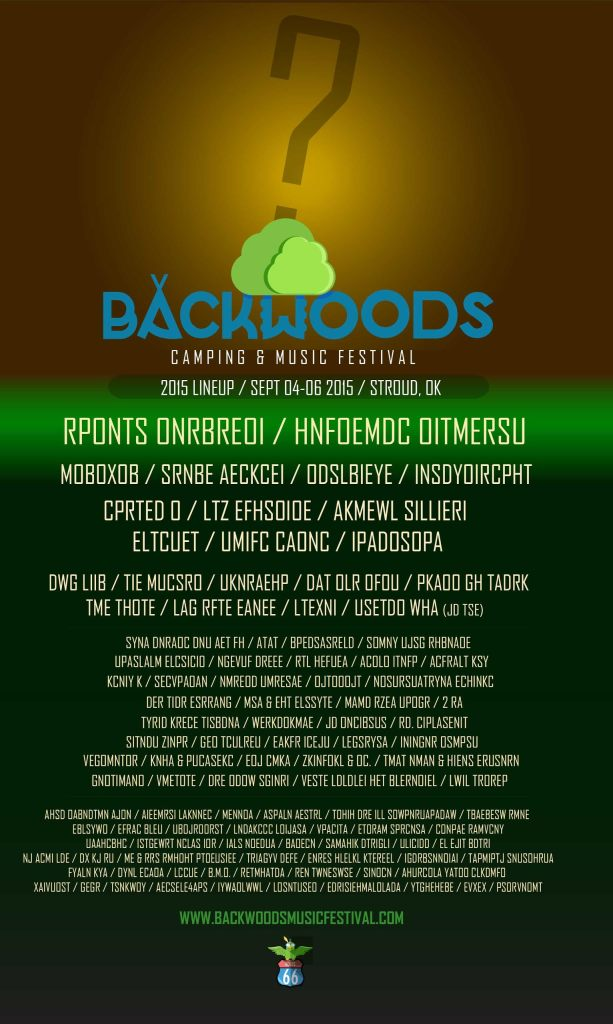 unnamed4 Lets try to solve the lineup for Backwoods Camping & Music Festival 2015