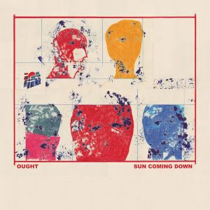 ought sun coming down Top 50 Songs of 2015