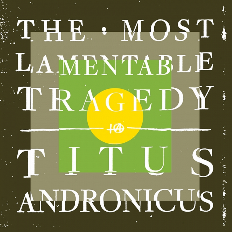 Titus Andronicus The Most Lamentable Tragedy stream listen