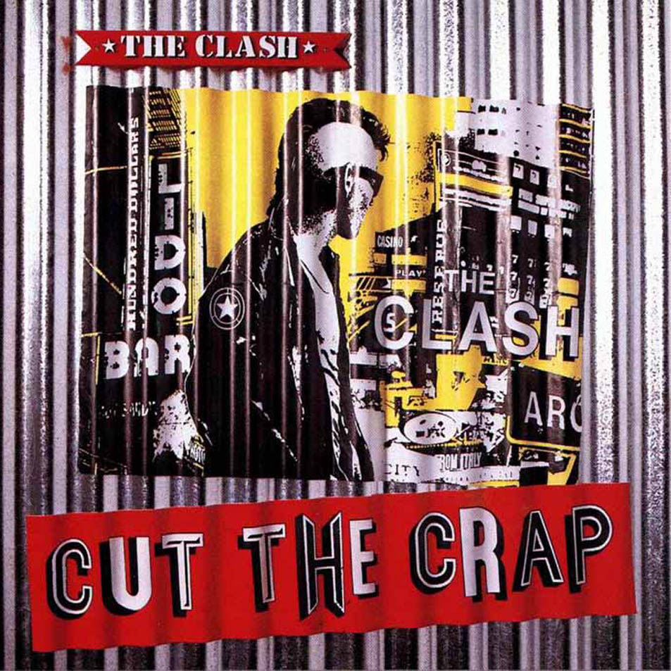 the clash cut the crap Ranking: Every Album by The Clash from Worst to Best