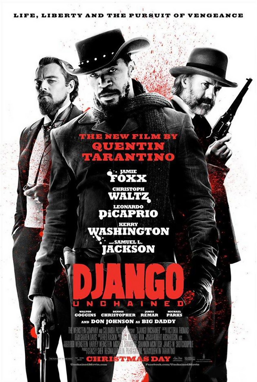 django unchained final american movie poster Ranking: Every Quentin Tarantino Movie from Worst to Best