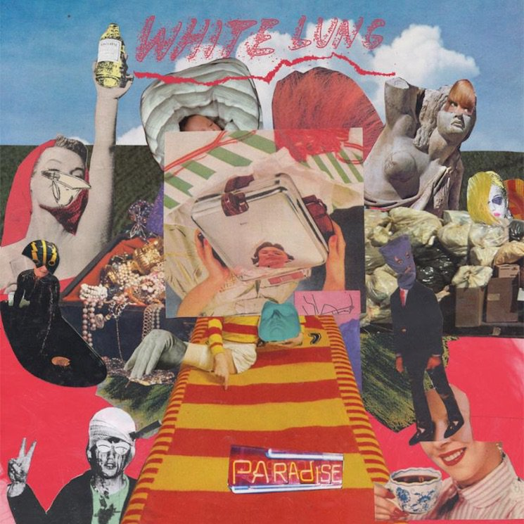 white lung paradise album new White Lung announce new album, Paradise, share Hungry    watch