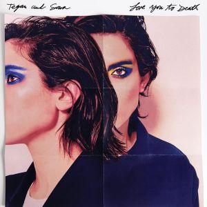 tegan and sara new album tegan and sara new album