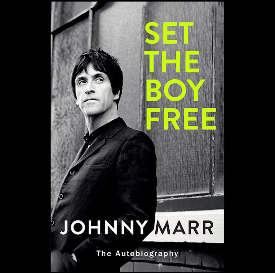 johnny marr set boy free book Johnny Marr announces his autobiography Set the Boy Free
