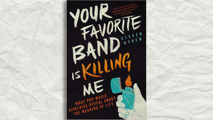 book cover hyden Steven Hyden Gets Philosophical About Music Rivalries