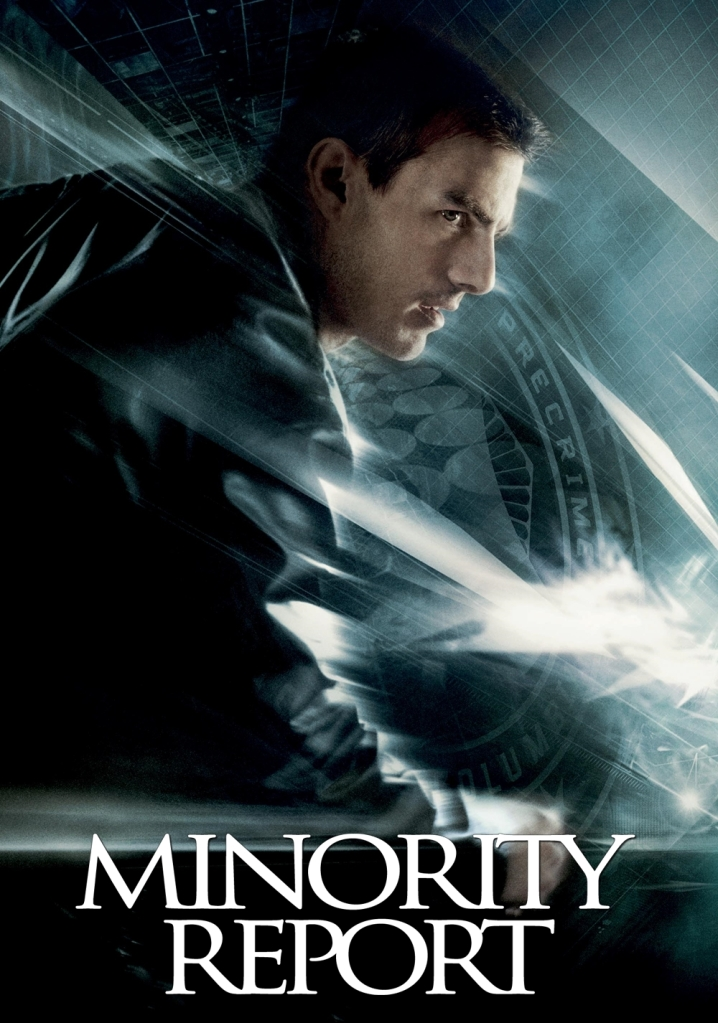minority report poster Ranking: Every Steven Spielberg Movie from Worst to Best
