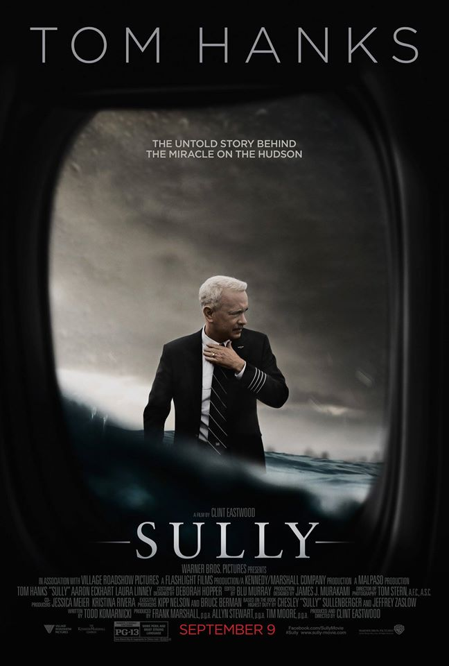 sully poster Heres your first look at Tom Hanks as hero Captain Sully Sullenberger