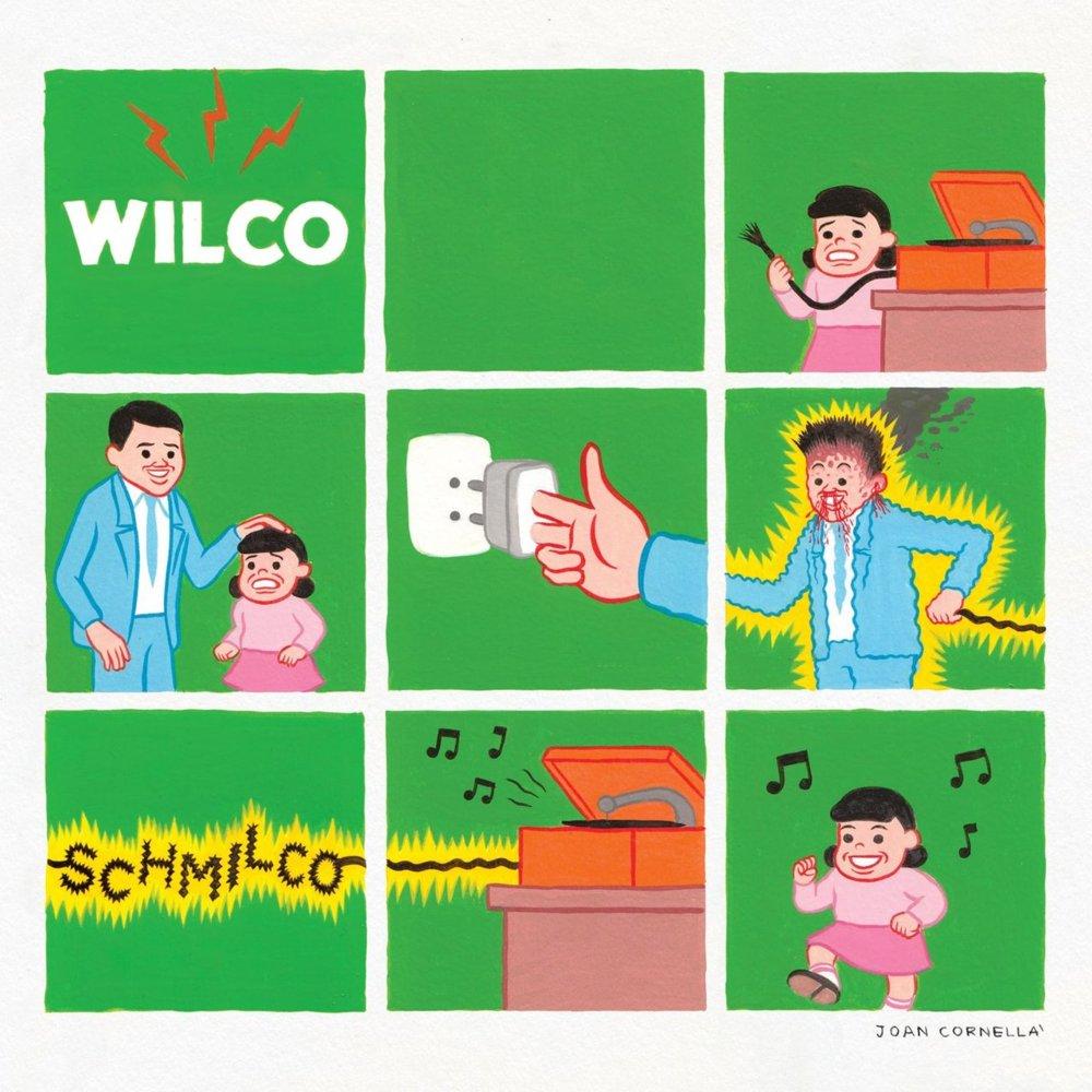 wilco schmilco A Wilco State of Mind