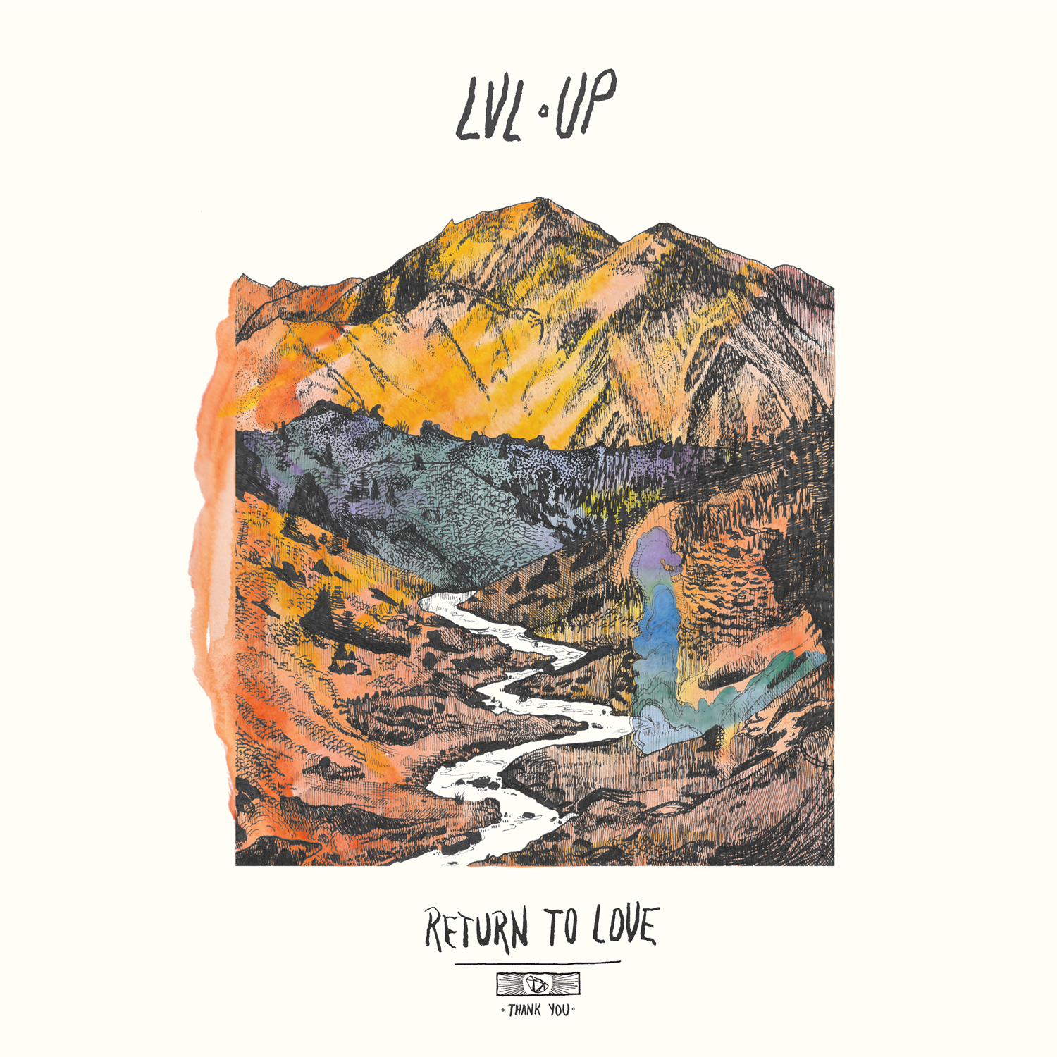 """lvl up return to love album art Newly minted CoSign LVL UP shares chilled out rocker """"Spirit Was""""    listen"""