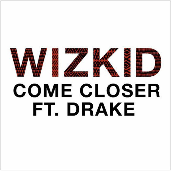 drake wizkid come closer stream listen mp3 Drake previews More Life with new song Hush Up the Silence    listen