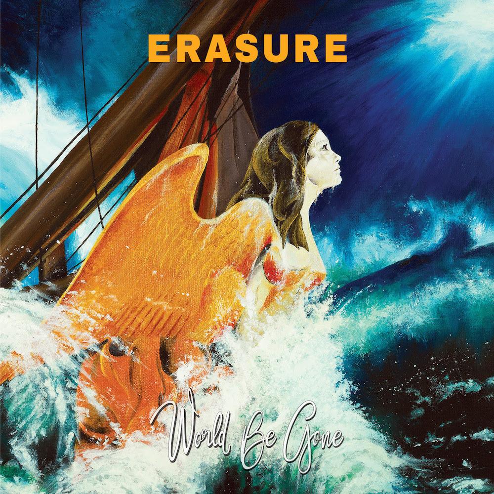 erasure world be gone new album 2017 Erasure announce 17th studio album, World Be Gone