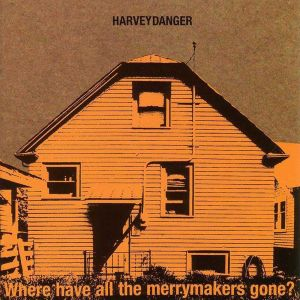 harvey danger where have all the merrymakers gone 800px Top 50 Albums of 1997