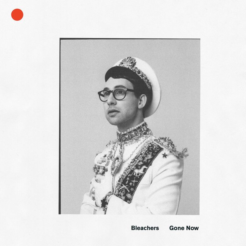 bleachers gone now Producer of the Year Jack Antonoff on Why You Cant Fake Success