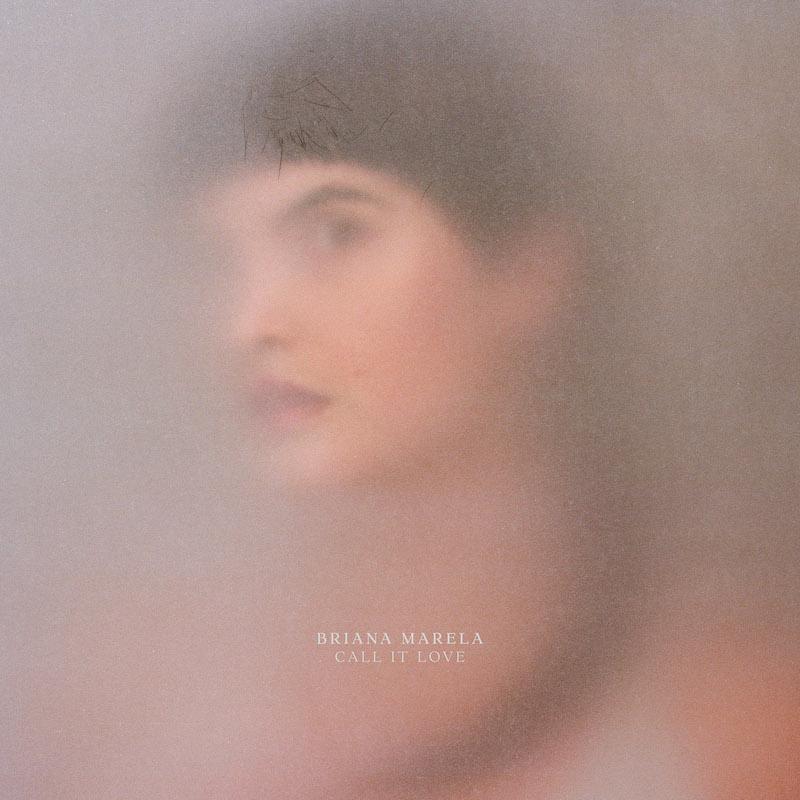 briana marela call it love album artwork Briana Marela announces new album, Call It Love, shares Quit    listen
