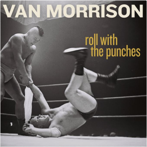 van morrison roll with the punches cover van morrison roll with the punches cover