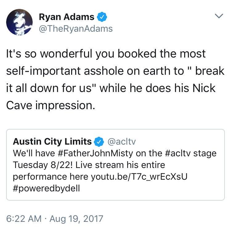 ryan adams fjm Ryan Adams roasts Father John Misty: The most self important asshole on Earth