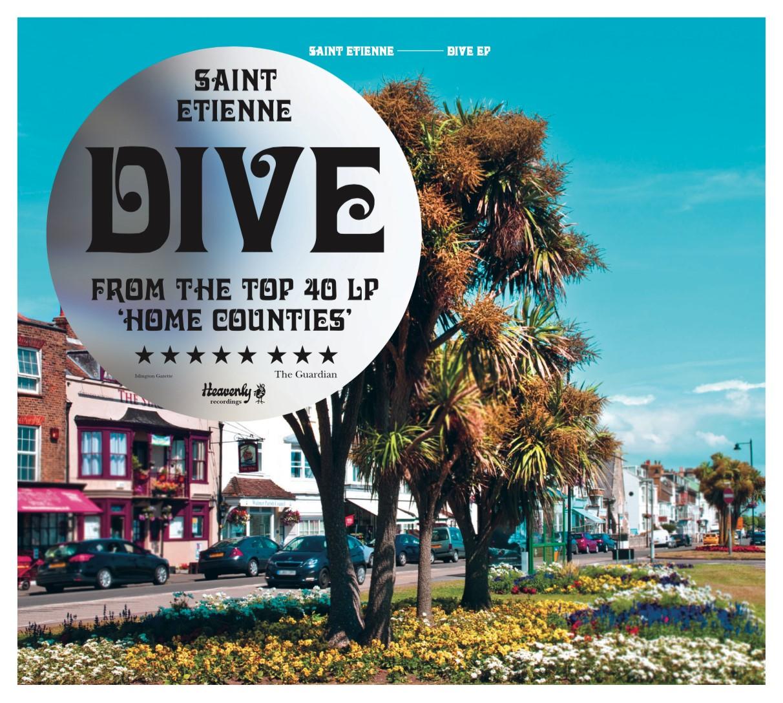 saint etienne dive ep Saint Etienne announce new Dive EP, share remix of title track: Stream